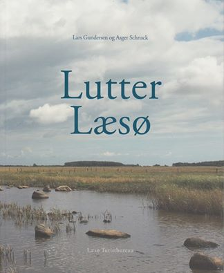 Lutter Læsø af forfatteren Asger Schnack og fotografen Lars Gundersen