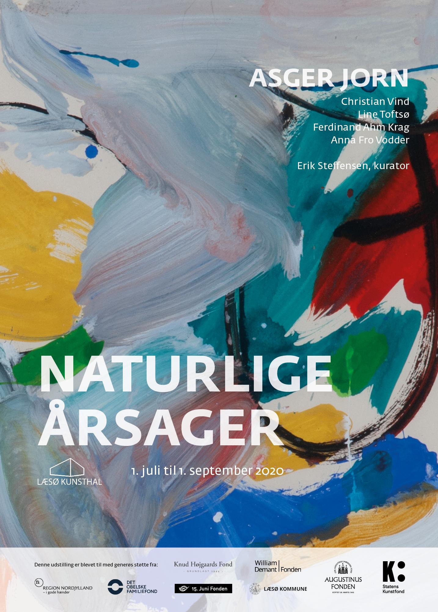 """Plakat for udstilling om og med Asger Jorn, udstillingen """"Naturlige årsager"""", Læsø Kunsthal 2020"""